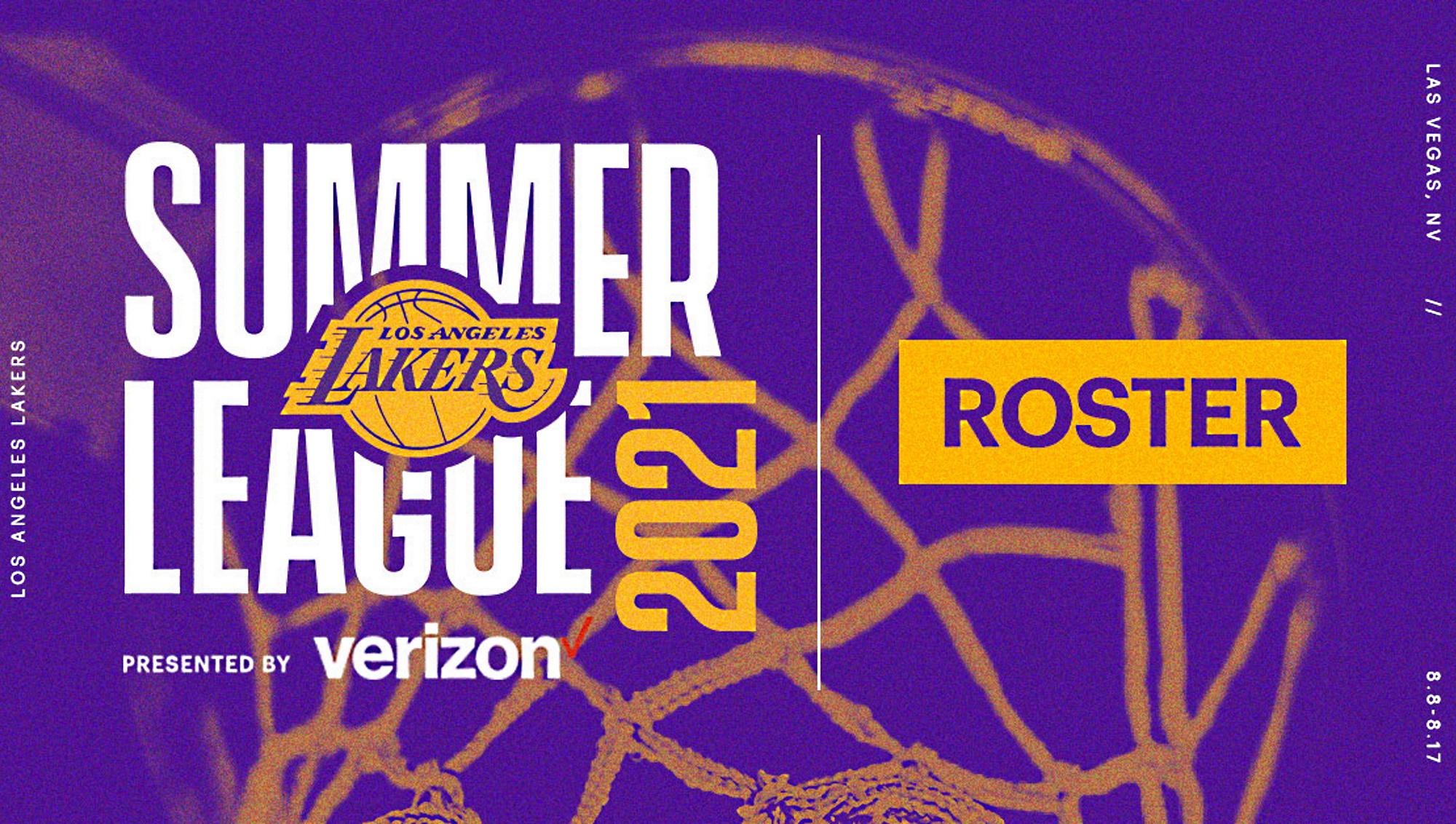 I Lakers hanno annunciato il roster che parteciperà alla California Classic Summer League e alla MGM Resorts NBA Summer League di Las Vegas.